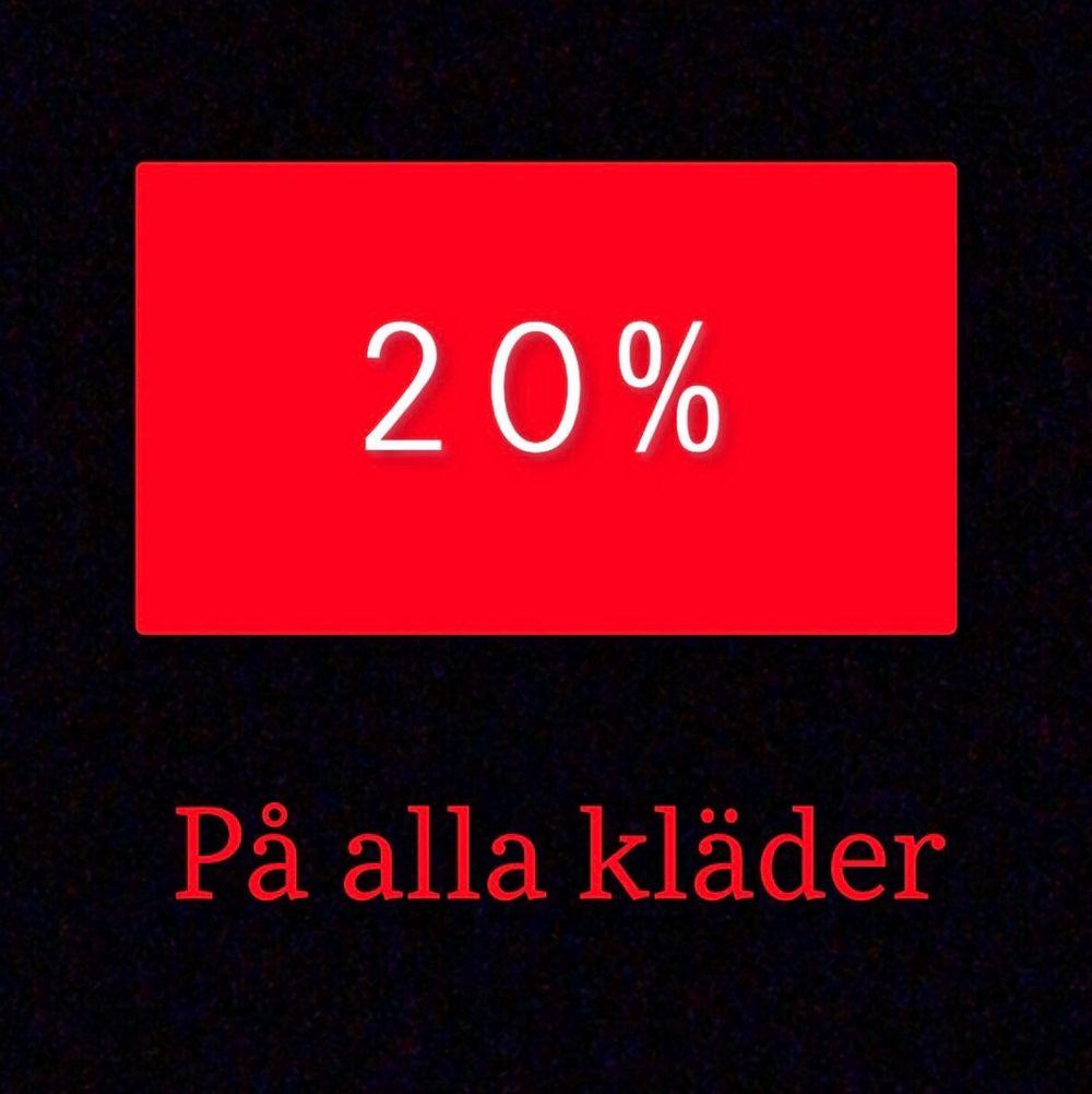 Skynda och fynda kläder nu på 20% rea. Detta erbjudandet kommer gälla tillsvidare. Fråga gärna om ni har frågor om priserna!. Övrigt.