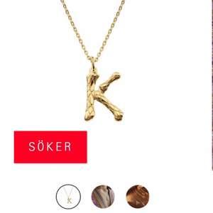 Söker detta halsband från Safira i bokstaven K eller J.