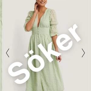 Söker denna superfina klänningen från NAKD i storlek 36🥺