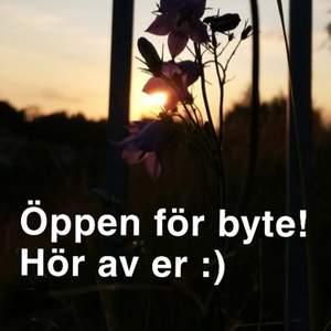 Öppen för byte bara hör av dig! :)