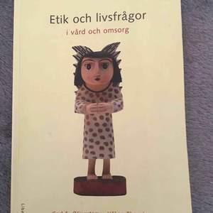 Etik och livsfrågor i vård och omsorg av Carl E. Olivestam & Håkan Thorsén Nypris: ca 350 kr Pris kan diskuteras