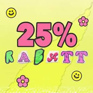 25% rabatt på allt med frakt inräknad! Gäller så länge denna annons inte är markerad som såld 💛