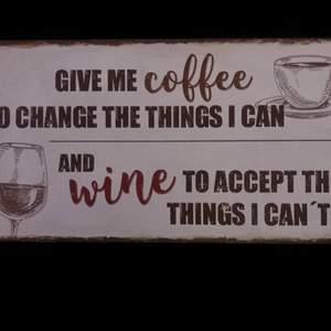 "20 x 40 "" give me coffee.... wine....."" Wall sign decor"