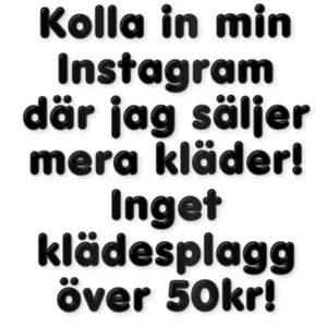 Följ min Instagram där jag säljer mera kläder! INGET klädesplagg över 50kr